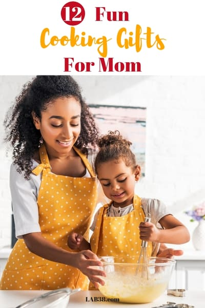 12 Fun Cooking Gifts for Mom