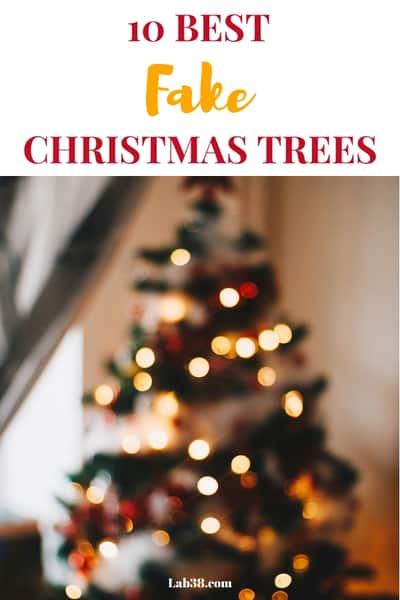 10 Best Fake Christmas Trees